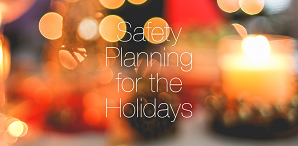 Put Some Ho-Ho-Ho Into Your Holiday Safety