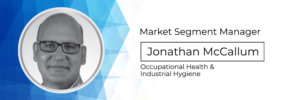 Market segment manager Jonathan McCallum Occupational health and industrial hygiene