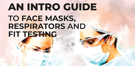 The intro guide to face masks, respirators and fit testing