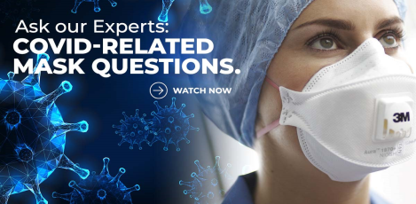 Ask our Experts: COVID-Related Mask Questions