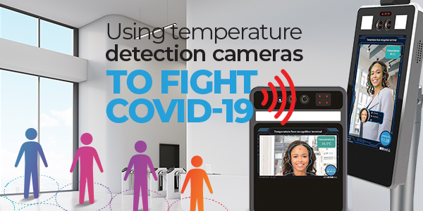How Temperature Detection Cameras Fight COVID-19